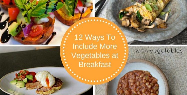 brenda-janschek-12-ways-to-include-more-vegetables-at-breakfast